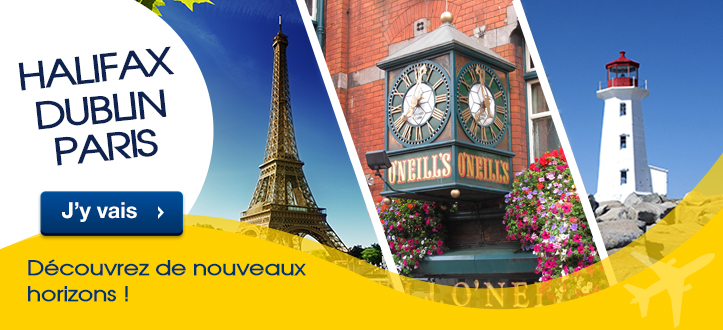Encart_Home_EAP_HALIFAX-DUBLIN-PARIS_FR